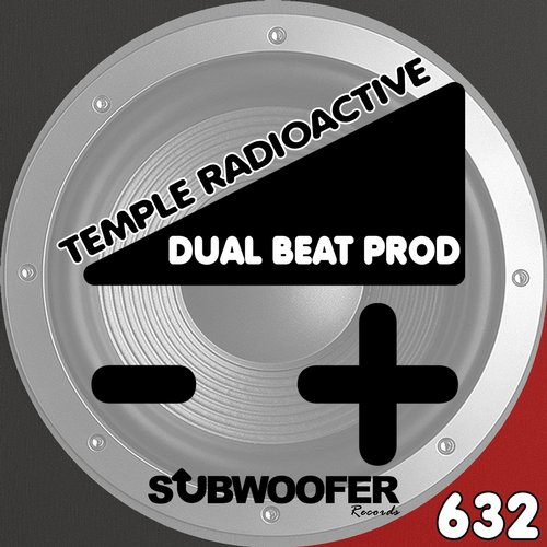 Dual Beat Prod - Temple Radioactive [SUB632]